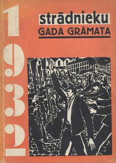 Worker's yearbook 1932 (Riga, 1931). Rare leftist yearbook of literature and criticism, this issue devoted to Frans Masereel and Latvian Masereel-inspired woodcut artists.
