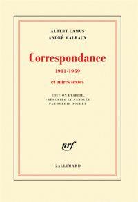 Correspondance 1941-1959 et autres textes. / Albert Camus, André Malraux, 2016 http://bu.univ-angers.fr/rechercher/description?notice=000818721