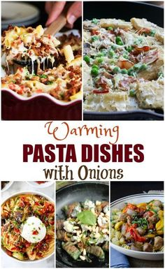 When it comes to comfort food there is nothing better than pasta! Check out all of these amazing Warming Pasta Dishes With Onions!
