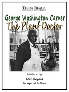 George Washington Carver 'The Plant Doctor'. A children's workbook!