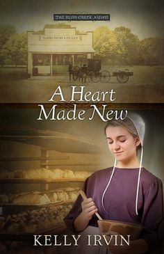 A Heart Made New by Kelly Irvin 4 Stars