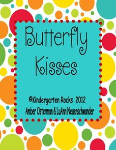 Butterfly Kisses - Real and Nonsense Words