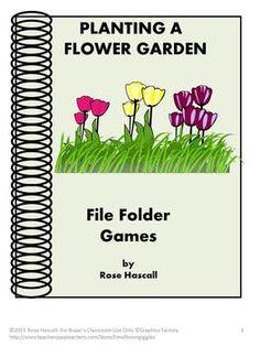 Planting a Flower Garden File Folder Games for PK-K or Spe