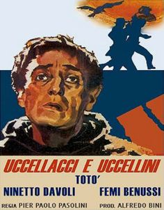1966,UCCELLACCI E UCCELLINI (The Hawks and the Sparrows) - Pier Paolo Pasolini
