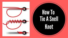 How To Tie A Snell Knot