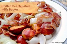 Texas Girl Kitchen: Farmers' Market Friday - More Than Just Dessert {Savory Grilled Peach Salad with Bacon}