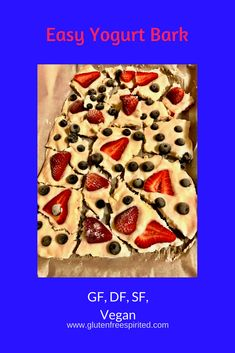 How to make easy yogurt bark that's vegan, gluten-, dairy-, and soy-free. It's the perfect summer treat & great for July Paleo Vegan Diet, Healthy Diet Recipes, Vegan Gluten Free, Cooking Recipes, Gluten Free Desserts, Dairy Free Recipes, Delicious Desserts, Yummy Food, Summer Dessert Recipes