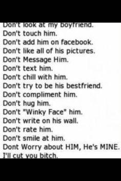 Don't touch my boyfriend he's mine