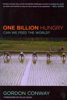 Hunger is a daily reality for a billion people. More than six decades after the…