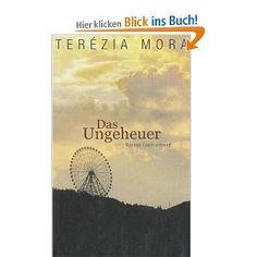 Das Ungeheuer..Terézia Mora: Bücher