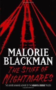The Stuff of Nightmares de Malorie Blackman