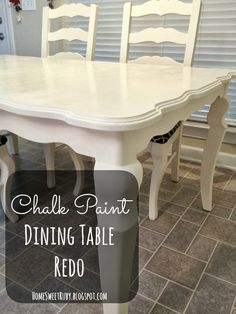 Dining Table Redo #anniesloan #chalkpaint #oldwhite