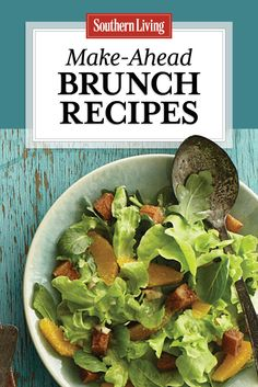 Make-Ahead Brunch Recipes | Mix and match these make-ahead brunch recipes for a fresh twist on our morning favorites.