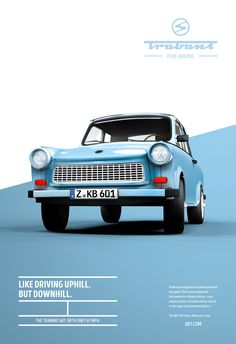 Trabant 601 - Pure driving Posters - New Ideas Creative Advertising, Advertising Poster, Advertising Campaign, Advertising Design, Contextual Advertising, Product Advertising, Logos Vintage, Logos Retro, Graphic Design Posters