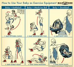 How to Use Your Baby as  Piece of Exercise Equipment