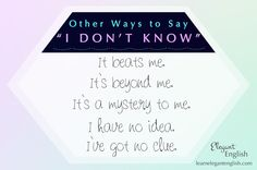 """Other Ways to Say """"I Don't Know"""", Learn Elegant English with Efi. Learn English Online."""