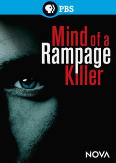 Mind of a Rampage Killer (2013) #documentary #free #youtube #video #download #watch #rare