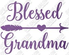 Blessed Grandma Heart Arrow Version 2 Shirt Decal Cutting File in ...