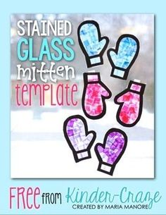 Use this template to create adorable stained glass mittens in your classroom. All you need is tissue paper and clear contact paper. Complete instructions can be found on the Kinder-Craze blog for freebies and great project ideas. Copyright © 2014 Maria Manore Like Kinder-Craze on Facebook Follow me on Pinterest!
