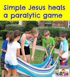 Jesus heals a paralytic game is part of Kids Crafts Bible Jesus Heals - This simple Jesus heals a paralytic game will get your kids involved in learning the Bible with just a beach towel Sunday School Activities, Sunday School Lessons, Sunday School Crafts, Jesus Crafts, Bible Story Crafts, Bible Stories, Bible Games, Bible Activities, Jesus Games