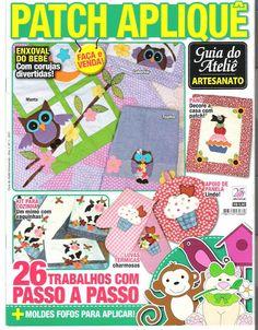 Patch Aplique, 2011 No 1 Felt Embroidery, Embroidery Patterns Free, Motifs D'appliques, Sewing Magazines, Magazine Crafts, Book Quilt, My Scrapbook, Scrapbooking, Applique Quilts