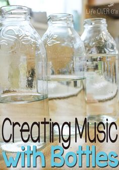 Making Musical Instruments with Glass Bottles