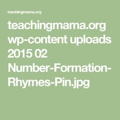 teachingmama.org wp-content uploads 2015 02 Number-Formation-Rhymes-Pin.jpg