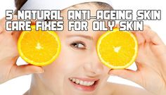 5 natural anti aging skin care fixes for oily skin #antiaging http://www.pureskinthera.com/