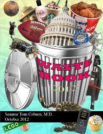 Wasteful spending in Washington, D.C. - Tom Coburn, M.D., United States Senator from Oklahoma