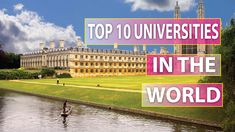 Top 10 universities in the world world rankings universities Top 10 News, Broadway Shows, University, World, The World, Community College, Colleges