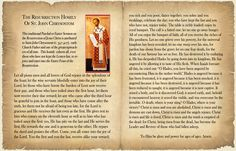 The resurrection homily of St. John Chrysostom, read in every Orthodox Church in the world on Pascha.