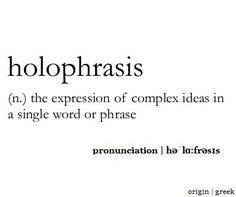 the term holophrase is used to denote