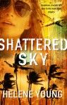 "Read ""Shattered Sky"" by Helene Young available from Rakuten Kobo. Gripping romantic suspense from Helene Young. On a routine surveillance flight east of the Australian coast, Captain Lau."