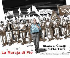 La Marcia di Pio - Storia a fumetti di Pio La Torre di Nico Blunda e Giuseppe Lo Bocchiaro