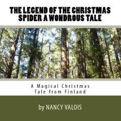 The Legend of the Christmas Spider Magical Christmas Tale From Finland Original Childrens Story by Nancy Valois. $10.00, via Etsy.