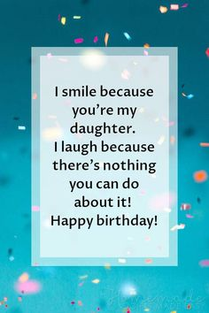 Happy birthday wishes for daughters, including heartwarming birthday quotes, poems, prayers, and funny wishes for your special girl. 60th Birthday Poems, Happy Birthday Daughter Wishes, Beautiful Birthday Wishes, Birthday Jokes, Birthday Wishes Quotes, Birthday Messages, Birthday Greetings, Birthday Ideas, Birthday Gifs