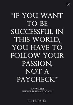 When you work hard towards something you are passionate about, you will find much greater success.