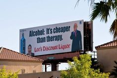 It's Cheaper Than Therapy Lee's Discount Liquor Las Vegas Liquor Store Under Hot Water for This Billboard Mafia, Funny Signs, Funny Memes, Funniest Memes, Las Vegas, Party Poker, Mary Kay Brasil, Liquor Store, Living At Home