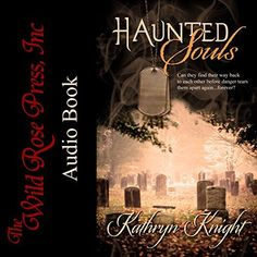 Haunted Souls on #Audible Steamy #Romance + Haunting Mystery Cape Cod