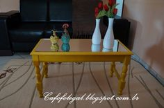 Minha mesa de centro amarela... - Cafofo legal