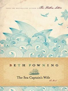 "Cover of ""The Sea Captain's Wife"" This book is amazing. Read it now!"