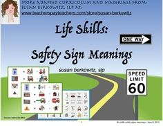 Try this helpful resource for students to learn the meanings of signs they see in the community and on the street.  There are 21 safety/traffic/community signs, each with two symbols to choose from to represent the correct action or meaning. I work with a number of middle and high school students who are learning to recognize and understand safety and traffic signs.