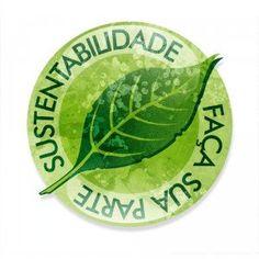 Sustentabilidade - Saiba o que é e sua Importância