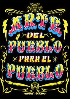 arte del pueblo y para el pueblo by Ruta MAre Graffiti Lettering Fonts, Typography Layout, Vintage Typography, Lettering Design, Hand Lettering, Grafitti Letters, Graphic Design Letters, Teaching Letters, Signwriting