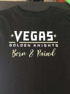 5414e63580c Vegas Golden Knights Born & Raised T-shirt - Toddler Sizes thru 5XL Unisex