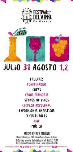 Festival del Vino en Oaxaca, del 31 de julio al 2 de agosto 2015. #Oaxaca