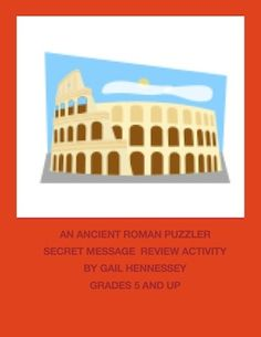Want a fun activity to review vocabulary terms for a unit on ancient Romans? Looking for an enrichment activity in history?Try my Ancient Roman Puzzler: Secret Message Activity.Students review vocabulary terms on the ancient Romans and then do a following direction activity. Letters from the different terms in spells out a secret message about the ancient Romans! http://www.teacherspayteachers.com/Product/An-Ancient-Roman-Puzzler-Secret-MEssage-Review-Activity-745354 $3.00