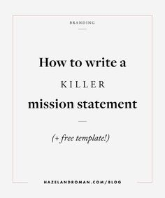 The 29 best mission statement tips images on pinterest in 2018 how to write a killer mission statement great tips on writing your best mission statement friedricerecipe Images