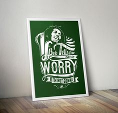 If Bob tells me not to worry... quote wall art,inspirational poster