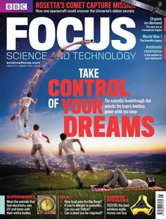 The August issue of BBC Focus on Sale now. Learn how you too can take control of your dreams. www.sciencefocus.com